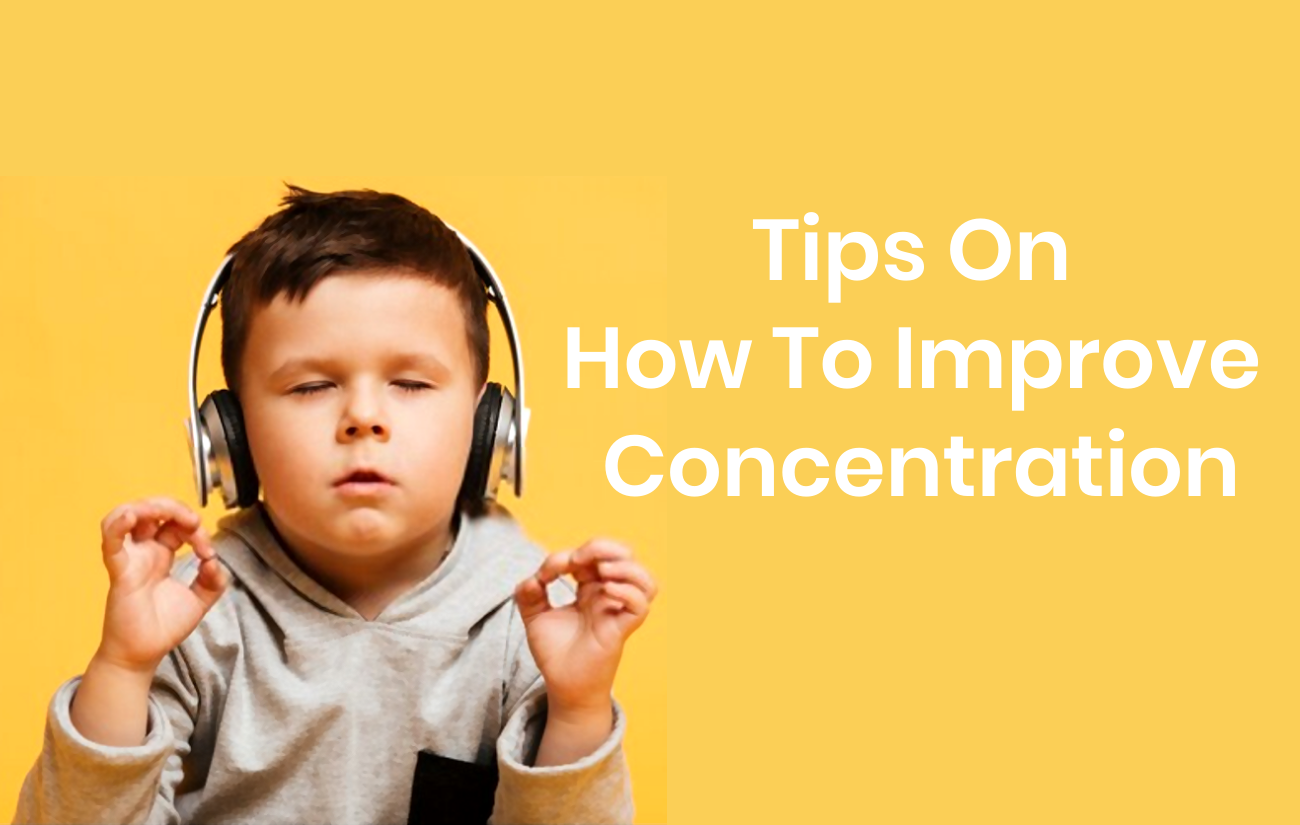 how to improve concentration in kids